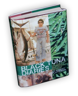 Black Tuna Diaries